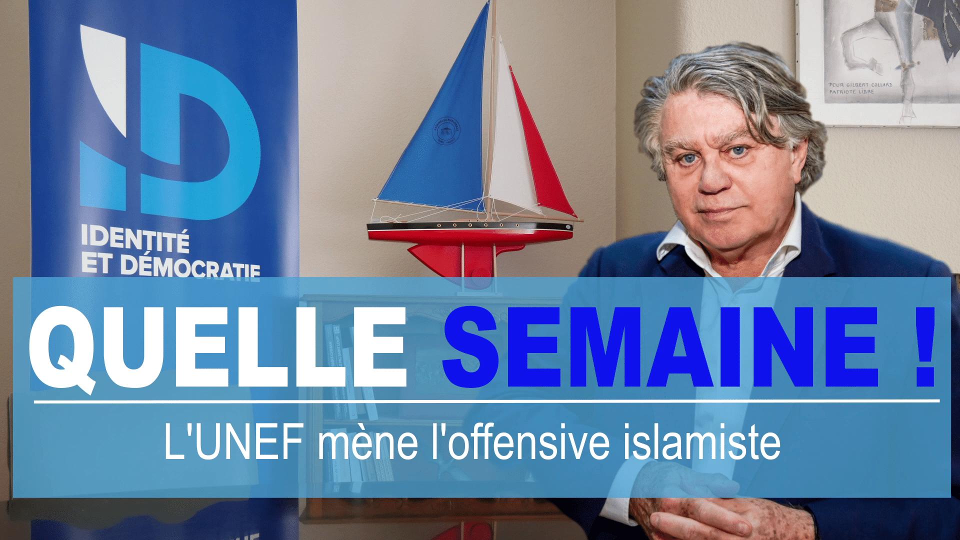 Quelle semaine ! L'UNEF mène l'offensive islamiste