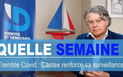 Quelle Semaine ! Tremble Covid : Castex renforce sa surveillance !